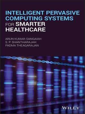 cover image of Intelligent Pervasive Computing Systems for Smarter Healthcare
