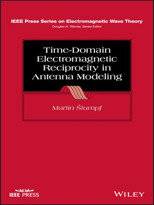 cover image of Time-Domain Electromagnetic Reciprocity in Antenna Modeling