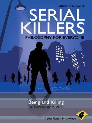 cover image of Serial Killers--Philosophy for Everyone