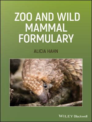 cover image of Zoo and Wild Mammal Formulary