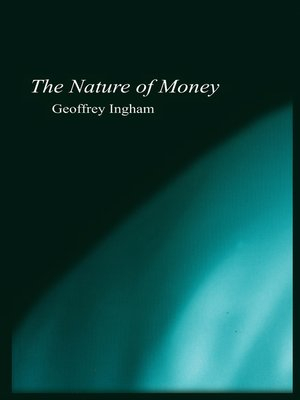 cover image of The Nature of Money