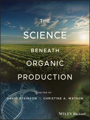 cover image of The Science Beneath Organic Production