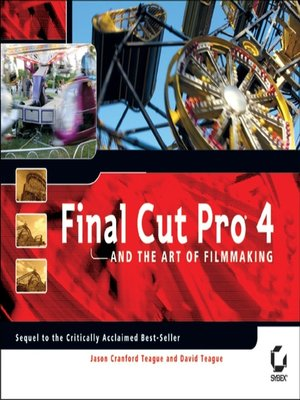cover image of Final Cut Pro 4 and the Art of Filmmaking