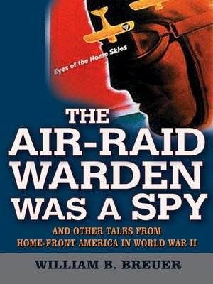 cover image of The Air-Raid Warden Was a Spy