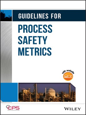 cover image of Guidelines for Process Safety Metrics