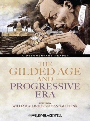 cover image of The Gilded Age and Progressive Era