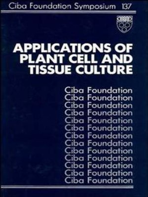 cover image of Applications of Plant Cell and Tissue Culture