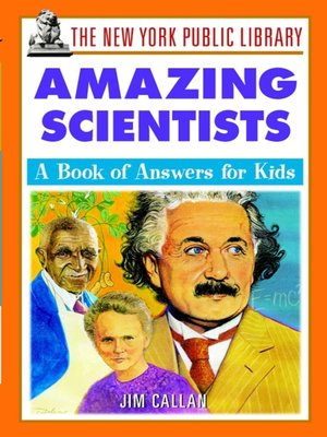 cover image of The New York Public Library Amazing Scientists