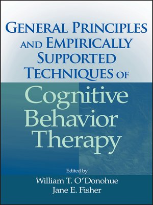 cover image of General Principles and Empirically Supported Techniques of Cognitive Behavior Therapy