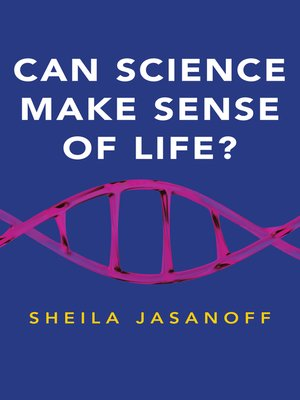 cover image of Can Science Make Sense of Life?