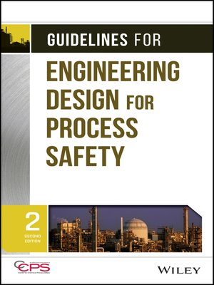 cover image of Guidelines for Engineering Design for Process Safety