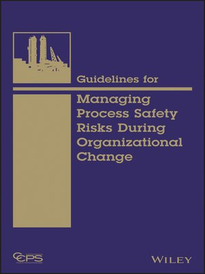 cover image of Guidelines for Managing Process Safety Risks During Organizational Change