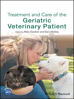 cover image of Treatment and Care of the Geriatric Veterinary Patient
