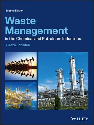 cover image of Waste Management in the Chemical and Petroleum Industries