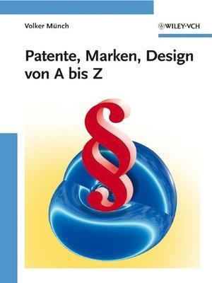 cover image of Patente, Marken, Design von a bis Z