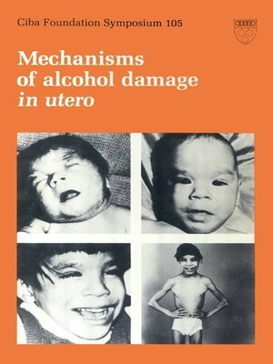 cover image of Mechanisms of Alcohol Damage in Utero