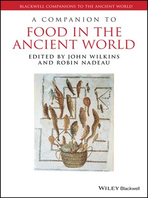 cover image of A Companion to Food in the Ancient World