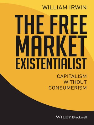 cover image of The Free Market Existentialist