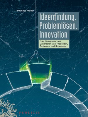 cover image of Ideenfindung, Problemlösen, Innovation