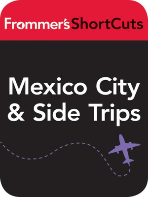 cover image of Mexico CIty and Side Trips, Mexico