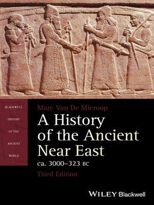 cover image of A History of the Ancient Near East, ca. 3000-323 BC