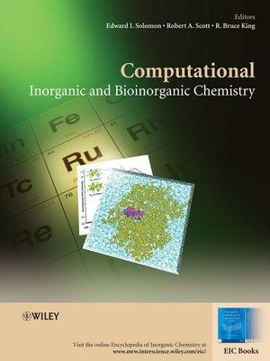 cover image of Computational Inorganic and Bioinorganic Chemistry
