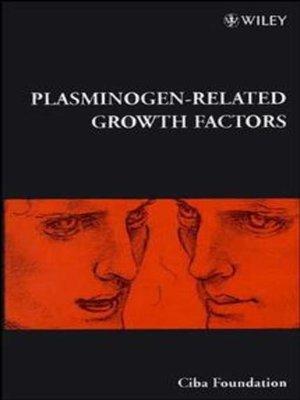cover image of Plasminogen-Related Growth Factors