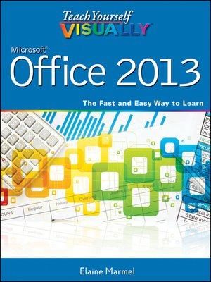 cover image of Teach Yourself VISUALLY Office 2013