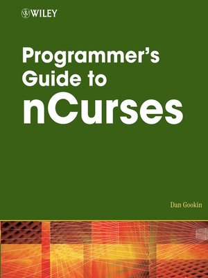 cover image of Programmer's Guide to NCurses