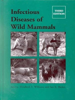 cover image of Infectious Diseases of Wild Mammals