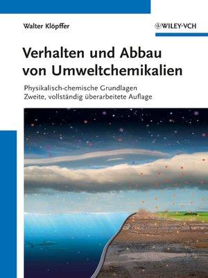 cover image of Verhalten und Abbau von Umweltchemikalien