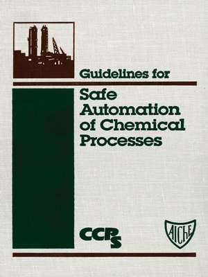 cover image of Guidelines for Safe Automation of Chemical Processes