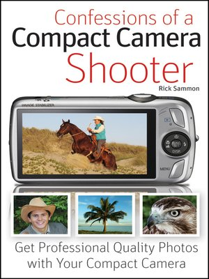 cover image of Confessions of a Compact Camera Shooter