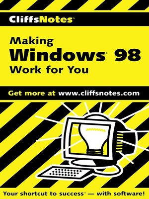 cover image of CliffsNotes Making Windows 98 Work for You