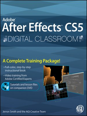 cover image of Adobe After Effects CS5 Digital Classroom
