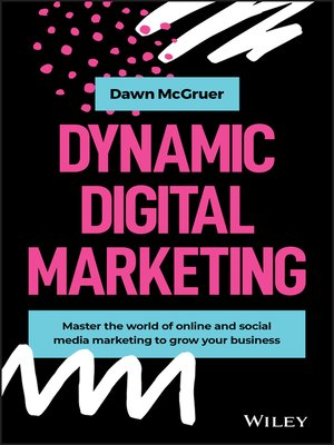 cover image of Dynamic Digital Marketing