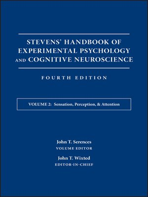 cover image of Stevens' Handbook of Experimental Psychology and Cognitive Neuroscience, Sensation, Perception, and Attention