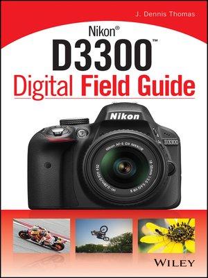 cover image of Nikon D3300 Digital Field Guide