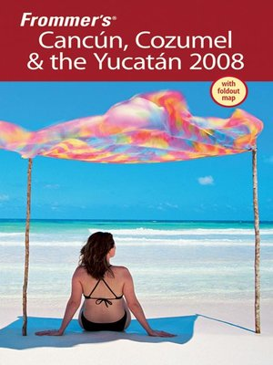cover image of Frommer's Cancun, Cozumel & the Yucatan 2008