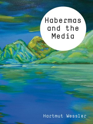 cover image of Habermas and the Media
