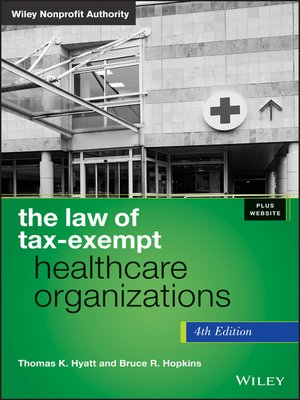 cover image of The Law of Tax-Exempt Healthcare Organizations