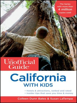 cover image of The Unofficial Guide to California with Kids