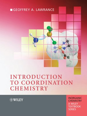Introduction to Coordination Chemistry by Geoffrey A  Lawrance