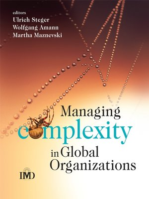 cover image of Managing Complexity in Global Organizations
