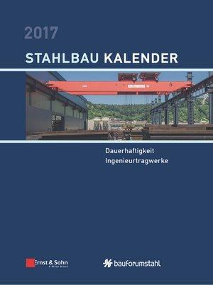 cover image of Stahlbau-Kalender 2017