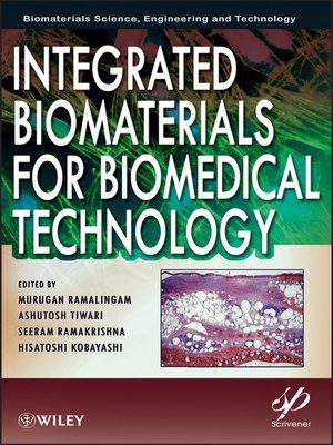 cover image of Integrated Biomaterials for Biomedical Technology