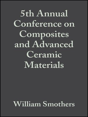 cover image of 5th Annual Conference on Composites and Advanced Ceramic Materials