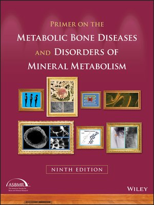 cover image of Primer on the Metabolic Bone Diseases and Disorders of Mineral Metabolism
