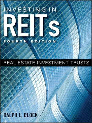 Investing in REITs by Ralph L  Block · OverDrive (Rakuten