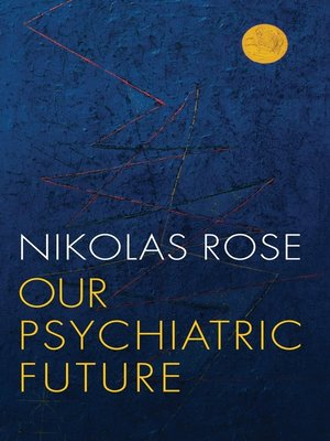 cover image of Our Psychiatric Future